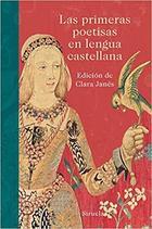 Las primeras poetisas en lengua castellana -  AA.VV. - Siruela