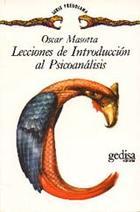 Lecciones de introducción al psicoanálisis - Oscar Masotta - Editorial Gedisa