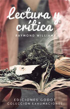 Lectura y crítica - Raymond Williams - Godot