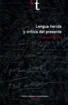 Lengua herida y crítica del presente - José Luis Barrios Lara - Ibero