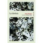 La libélula - Amelia Rosselli - Sexto Piso