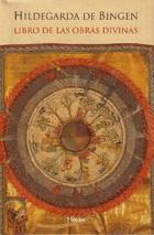 Libro de las obras divinas - Hildegarda de Bingen - Herder