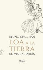Loa a la tierra - Byung-Chul Han - Herder