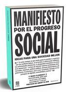 Manifiesto por el progreso social -  AA.VV. - Grano de sal