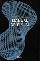 Manual de física - Fritz Kurt Kneubühl - Herder