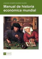 Manual de historia económica mundial - Joaquin Ocampo - Trea