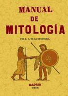 Manual de mitología - Patricio de la Escosura - Maxtor