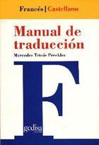 Manual de traducción francés-castellano - Mercedes Tricás Preckler - Editorial Gedisa