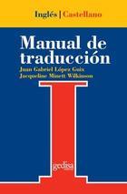 Manual de traducción inglés-castellano -  AA.VV. - Editorial Gedisa