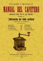 Manual del cafetero - Figuier y Quentin - Maxtor