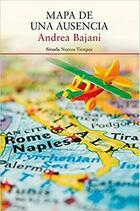 Mapa de una ausencia - Andrea Bajani - Siruela