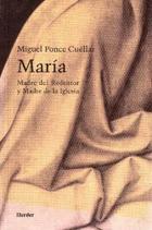 María Madre del redentor - Miguel Ponce Cuéllar - Herder