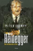 Martin Heidegger - Peter Trawny - Herder