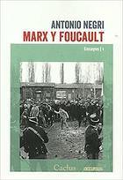 Marx y Foucault - Antonio Negri - Cactus