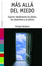 Más allá del miedo - Giorgio Nardone - Paidós