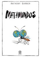 Matamundos - Anthony Garner - Akal
