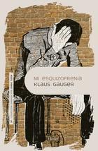 Mi esquizofrenia - Klaus Gauger - Herder