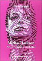 Michael Jackson - Claudia Campaña - Ediciones Metales pesados
