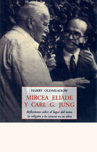 Mircea Aliade y Carl G. Jung - Harry Oldmeadow - Olañeta