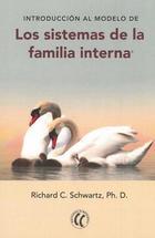 Introducción al modelo de los sistemas de la familia interna - Richard C. Schwartz - Eleftheria