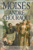 Moisés - André Chouraqui - Herder