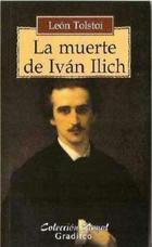 La muerte de Iván Ilich - Lev Tolstói - Gradifco