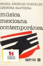 Música mexicana contemporánea - Leonora Saavedra - Fondo de Cultura Económica
