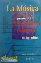 Música promueve el desarrollo integral de los niños, La -  AA.VV. - Otras editoriales
