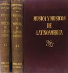 Música y músicos de Latinoamérica 2 vols. - Otto Mayer Serra -  AA.VV. - Otras editoriales