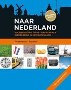 Naar Nederland -  AA.VV. - Varios