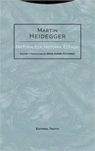 Naturaleza, historia, Estado - Martin Heidegger - Trotta