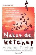 Nubes de Ketchup - Annabel Pitcher - Alevosía