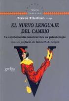 El nuevo lenguaje del cambio - Steven Friedman - Editorial Gedisa