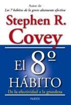 El octavo hábito - Stephen R. Covey - Paidós