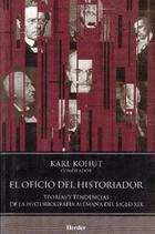 El Oficio del historiador - Heinz Kohut - Herder México