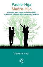 Padre-hija, madre-hijo - Verena Kast - Eleftheria