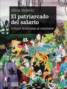 El patriarcado del salario - Silvia Federici - Tinta Limón