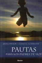 Pautas para los padres de hoy - Jirina Prekop - Herder México