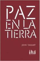 Paz en la tierra - John Taggart - Mangos de Hacha