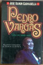 Pedro Vargas - José Ramón Garmabella - Otras editoriales