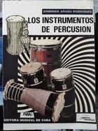 Los instrumentos de percusión - Domingo Aragu Rodriguez -  AA.VV. - Otras editoriales