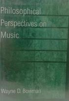 Philosophical perspectives on music - Wayne D. Bowman -  AA.VV. - Otras editoriales