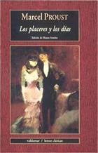 Los placeres y los días - Marcel Proust - Valdemar