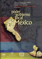 Poder y gobierno local en México 1808-1857  - Salinas Sandoval - Colmich