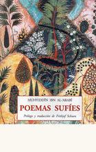 Poemas sufies - Muhyiddîn Ibn Al-Arabî - Olañeta