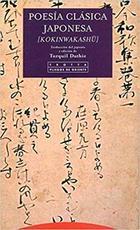 Poesía clásica japonesa [kokinwakashu] - Torquil Duthie - Trotta