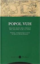 Popol Vuh - Miguel Rivera Dorado - Trotta