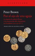 Por el ojo de una aguja - Peter Brown - Acantilado