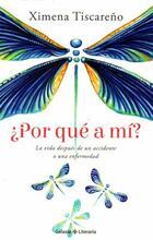 ¿Por qué a mí? - Ximena Tiscareño - Galaxia Literaria