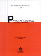 Problemas ambientales: análisis y valoración - Javier de Jesús Riojas Rodríguez - Ibero